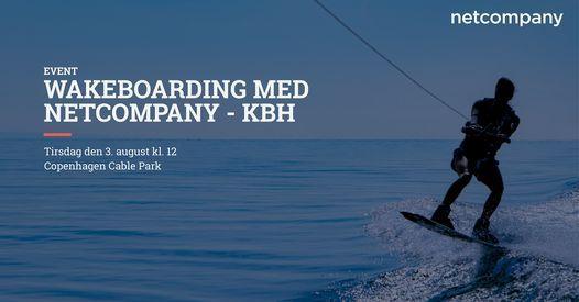 Wakeboarding med Netcompany - K\u00f8benhavn