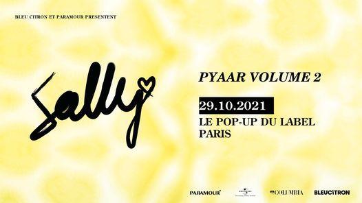 SALLY + (Alvin Chris et Frieda) | Le Pop-Up du Label, Paris