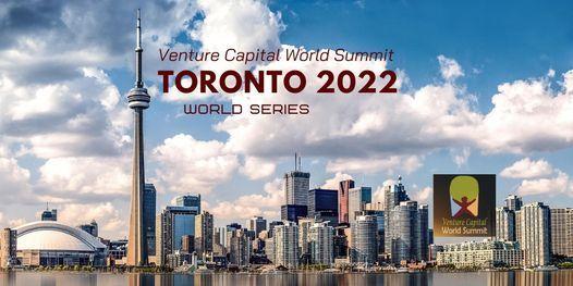 Toronto 2022 Q2 Venture Capital World Summit