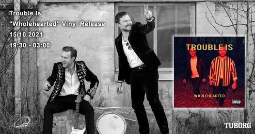 """Trouble Is """"Wholehearted"""" Vinyl Release"""