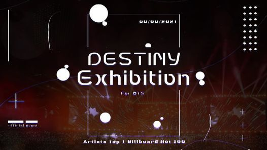 """EXHIBITION FOR BTS\u2022""""\nwe are each other's destiny"""