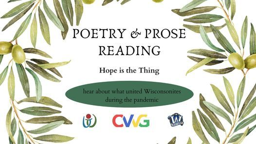 Poetry & Prose Reading: Hope is the Thing
