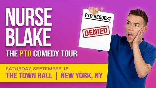 Nurse Blake: The PTO Comedy Tour