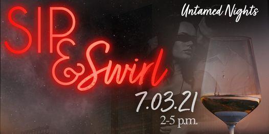 Untamed Nights: Sip & Swirl