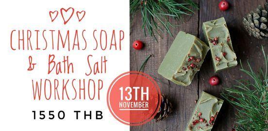 Christmas Soap & Bath Salt Workshop