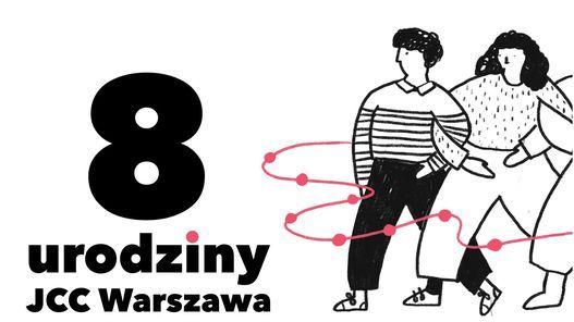 8. urodziny JCC Warszawa - JCC Warszawa 8th anniversary