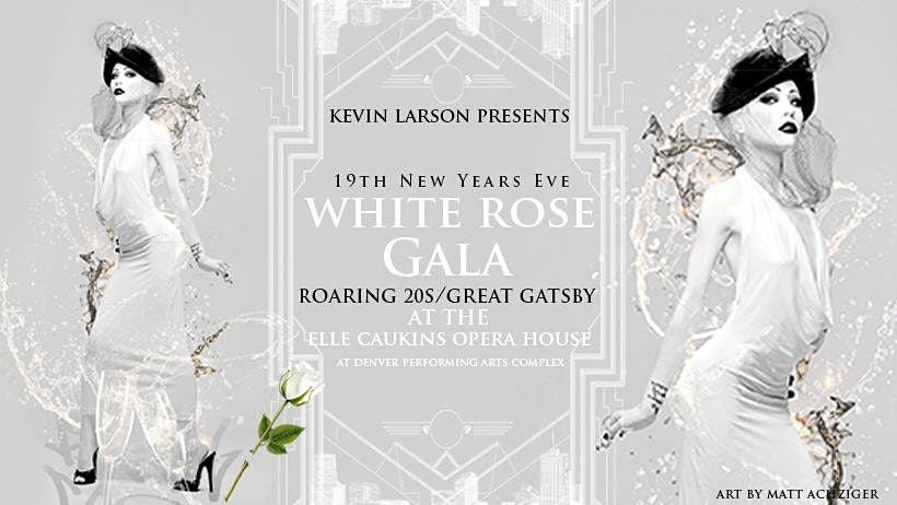Denver New Years Eve 2022 - 19th White Rose Gala