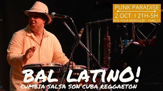 Bal Latino \u00e0 Paris ! Soir\u00e9e cumbia, salsa, son cubano, merengue et reggaeton!!