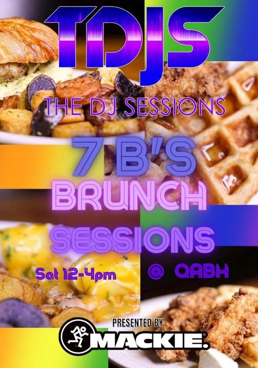 7B's Brunch Series presented by The DJ Sessions and Queen Anne Beer Hall