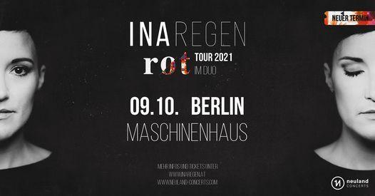Ina Regen \u2022 Maschinenhaus, Berlin \u2022 09.10.2021 (Neuer Termin!)