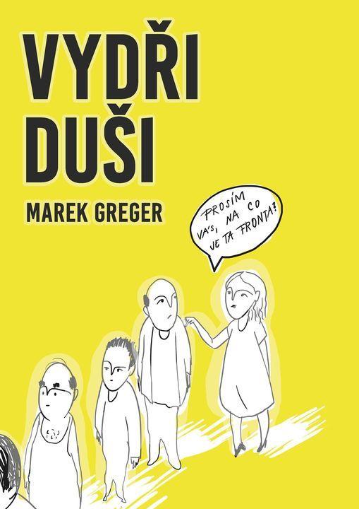 K\u0159est a autogrami\u00e1da knihy Vyd\u0159i - du\u0161i od Marka Gregera