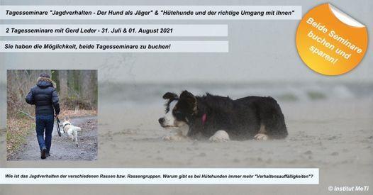 """""""Jagdverhalten - Der Hund als J\u00e4ger"""" & """"H\u00fctehunde und der richtige Umgang mit ihnen"""" mit Gerd Leder"""