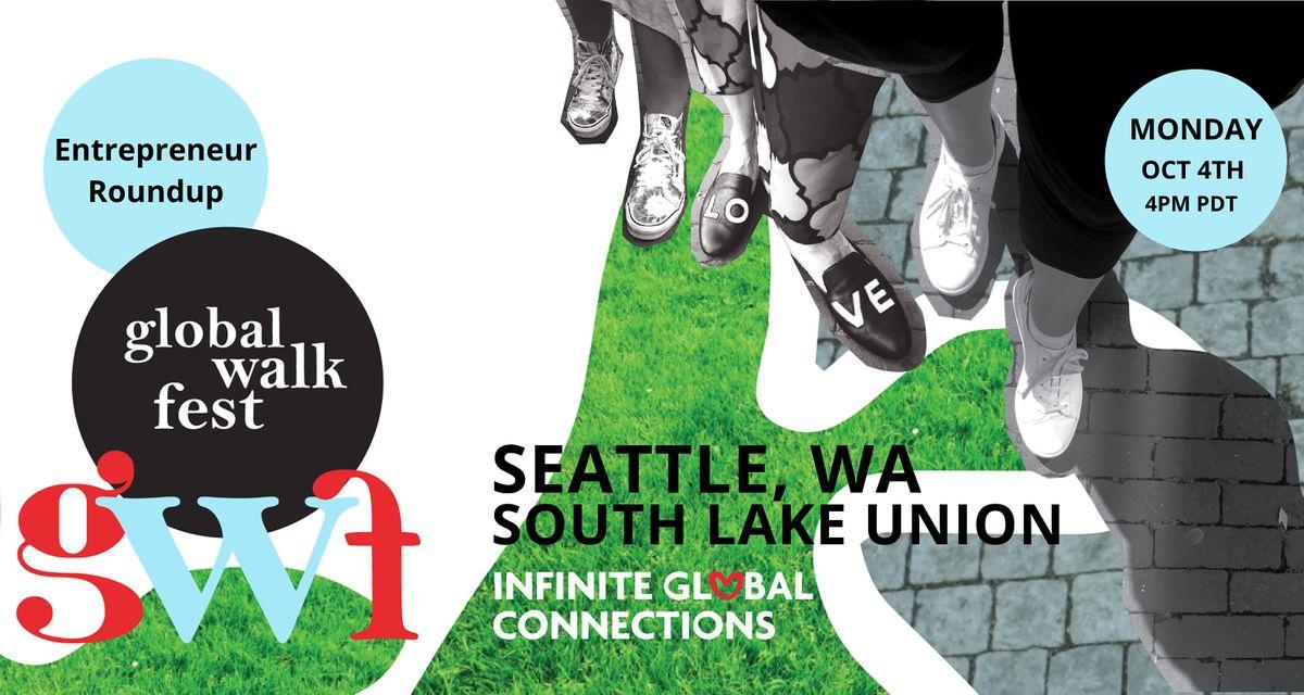 Global Walk Fest \u2014 Seattle, WA \u2014 Entrepreneur Roundup
