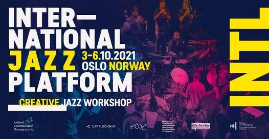 INTL Jazz Platform - OSLO EDITION