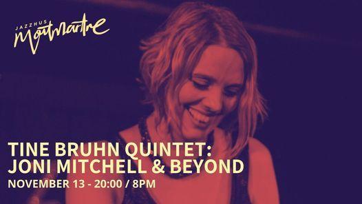 TINE BRUHN QUINTET: JONI MITCHELL & BEYOND