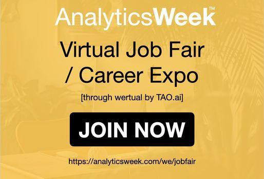 AnalyticsWeek Virtual Job Fair \/ Career Networking Event