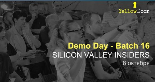 """Demo Day """"Silicon Valley Insiders"""" Intensive Batch 16"""