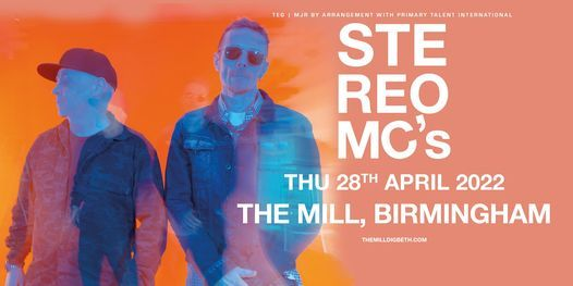 Stereo MC's at The Mill | Birmingham