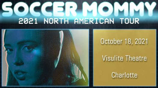 Soccer Mommy w\/ Lightning Bug - in Charlotte, NC