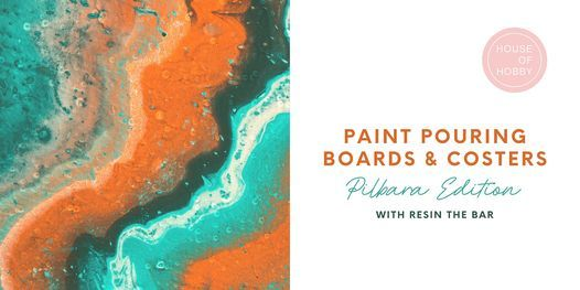 Paint Pouring Boards & Coasters - Pilbara Edition