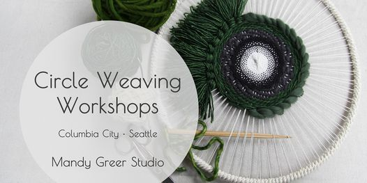 Circle Weaving Workshops