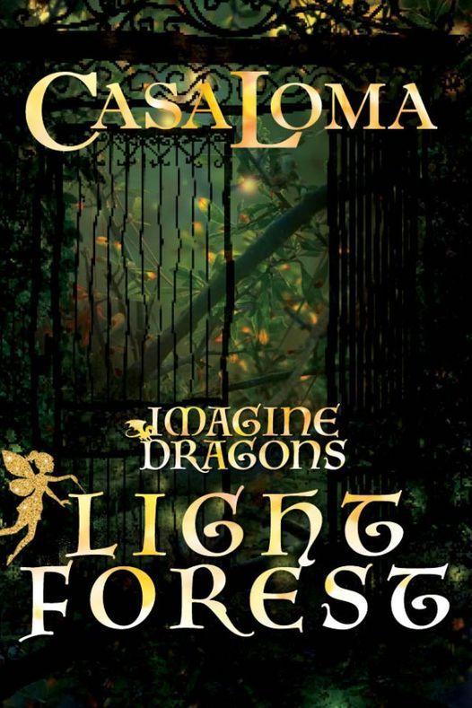 Imagine Dragons Light Forest (Casa Loma)
