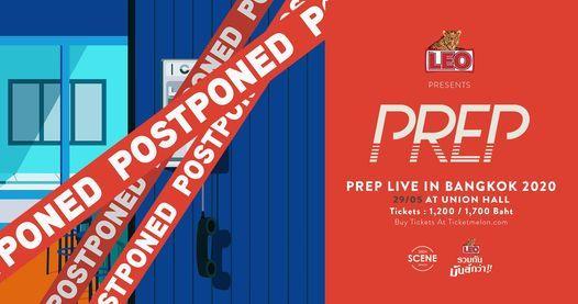 \u0e40\u0e25\u0e37\u0e48\u0e2d\u0e19! LEO presents PREP Live in Bangkok 2020