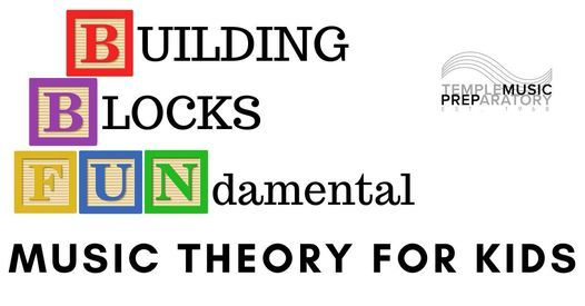 Building Blocks: FUNdamental Music Theory for Kids