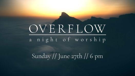 Overflow Worship Night