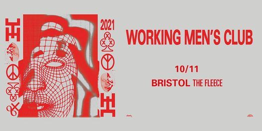 Working Men's Club at The Fleece, Bristol 10\/11\/21