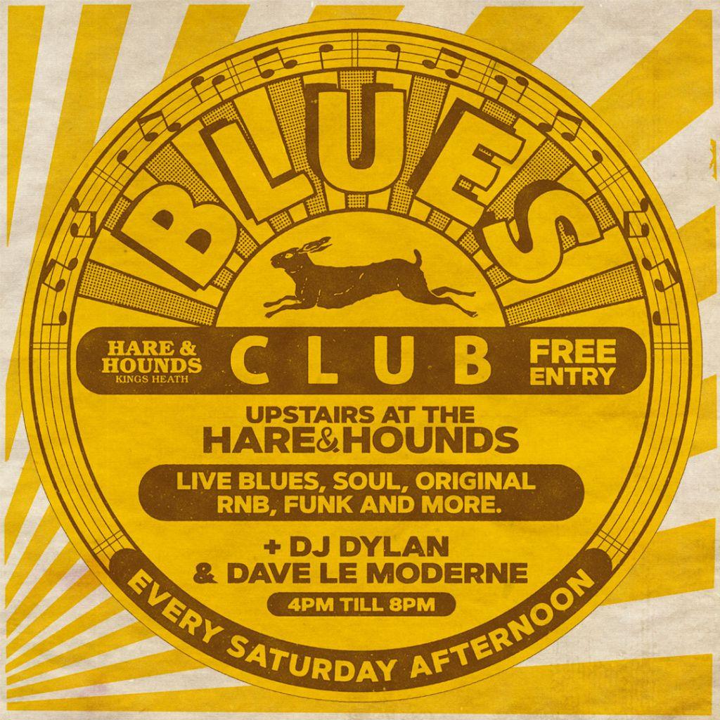 Blues Club - Weekly Saturday Afternoons