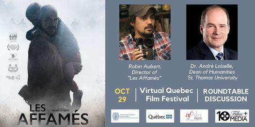 Les affam\u00e9s (Quebec, 2017): Roundtable Discussion