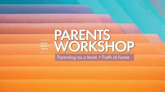 PARENT WORKSHOP - PARENTING AS A TEAM + FAITH AT HOME