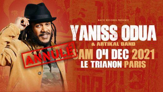 Yaniss Odua \u2022 Le Trianon \u2022 4 d\u00e9c 2021