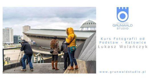 Kurs Fotografii od Podstaw - Katowice