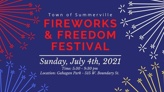 2021 Town of Summerville Fireworks and Freedom Fest
