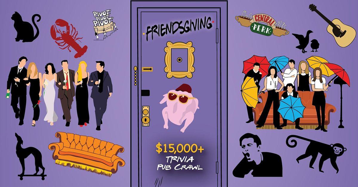 Charlotte - Friendsgiving Trivia Pub Crawl - $15,000+ IN PRIZES!