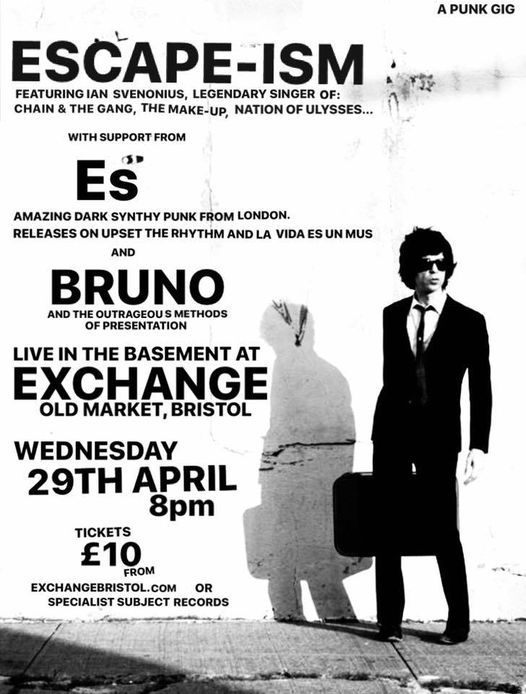Escape-ism, Es and Bruno live at Exchange