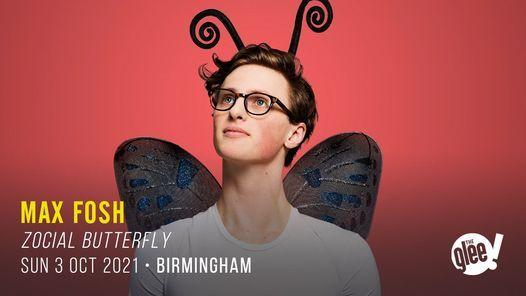 Max Fosh: Zocial Butterfly - Birmingham