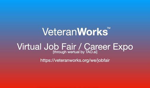 VeteranWorks Virtual Job Fair \/ Career Expo Veterans Event