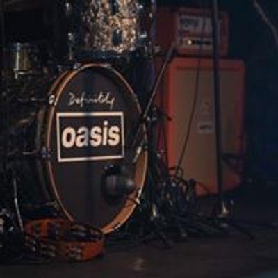 Definitely Oasis - Oasis Tribute Band