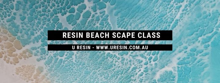 Beachscapes Resin Class