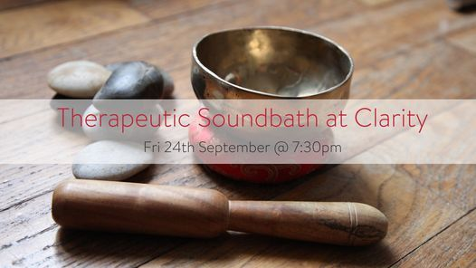 September 2021 Therapeutic Sound Bath at Clarity Wellness