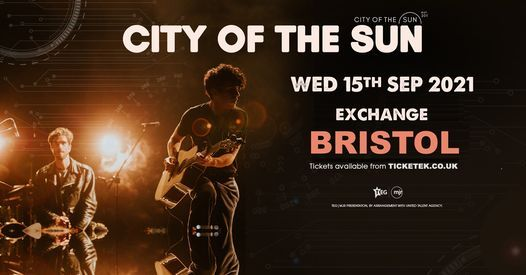 City Of The Sun at The Exchange, Bristol