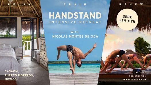 Handstands Intensive Retreat with Nicolas Montes de oca