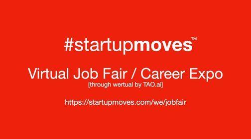 StartupMoves Virtual Job Fair \/ Career Expo Startup Founder Boston