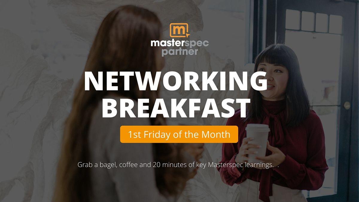 Masterspec Partner Networking Breakfast  | October 1st, 2021
