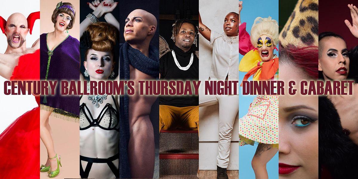 Century Ballroom\u2019s Thursday Night Dinner & Cabaret (July 29 '21)