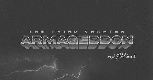 ARMAGEDDON III: ANGEL EP LAUNCH