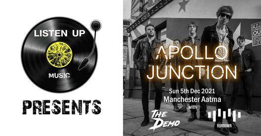 Apollo Junction \/ The Demo \/ Rundown at Aatma Manchester